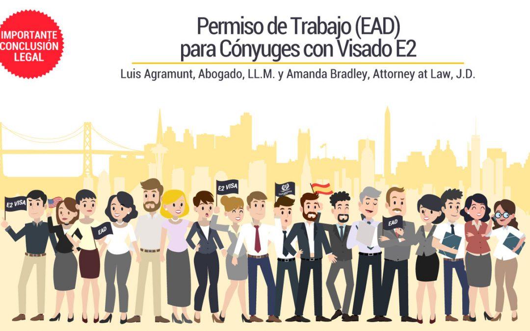 Permiso de Trabajo (EAD) para Cónyuges con Visado E2