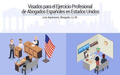Visados para el Ejercicio Profesional de Abogados Españoles en Estados unidos